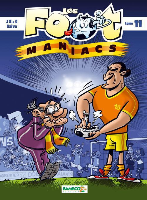 LES FOOT MANIACS - TOME 11 Cazenove Christophe Bamboo